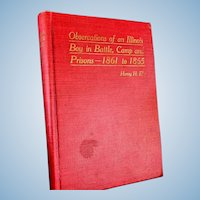 "Civil War Book ""Observations of an Illinois Boy in Battle, Camp & Prisons"" by Henry Eby"
