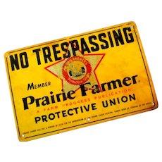 1960's  Prairie Farmer No Tresspassing Sign