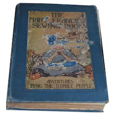 The Mary Frances Sewing Book 1913 Signed By Jane Eayre Fryer