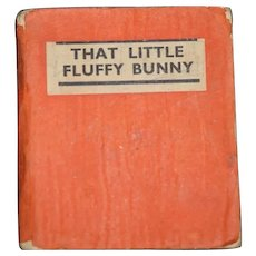1932 THAT LITTLE FLUFFY BUNNY Miniature Book The Henny-Penny Books Mrs. Herbert Strang Doll Size