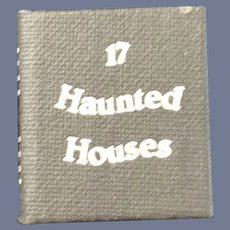 Vintage Miniature Doll Dollhouse REAL Book 17 Haunted Houses By Mark Louis Lehman