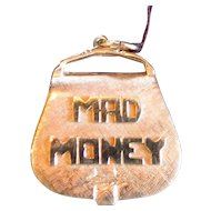 "Vintage 14K Gold ""Mad Money"" Pendant"