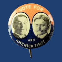 Wilson & Marshall Vote For And America First Democratic Presidential Campaign Pinback Button 1912 7/8""