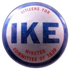 1952 Citizens For Ike Winsted (Conn.) Committee of 1000 Republican Presidential Campaign Pinback Button 1-1/4""