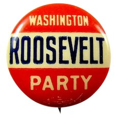 1912 (Teddy) Roosevelt Washington Party Pennsylvania Version of Bull Moose Progressive Party Presidential Campaign Pinback Button