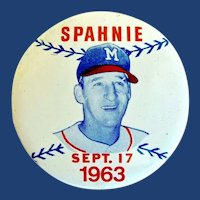 "Boston and Milwaukee Braves Baseball Player Warren Spahn ""Spahnie"" Night Sept. 17, 1963 Souvenir Pinback Button"