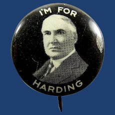 1920 I'm For (Warren G.) Harding Presidential Republican Campaign Pinback Button
