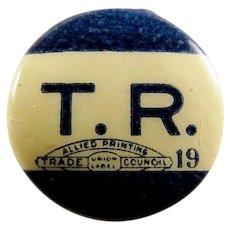 1912 T.R. Teddy Roosevelt Bull Moose Progressive Party Presidential Campaign Lapel Stud Pin