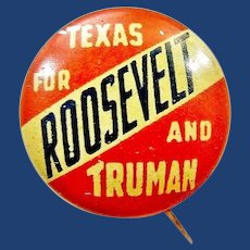 """1944 Texas For Roosevelt and Truman Democratic Presidential Campaign Pinback Button 5/8"""" Scarce!"""