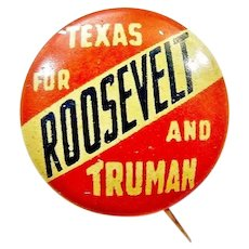"1944 Texas For Roosevelt and Truman Democratic Presidential Campaign Pinback Button 5/8"" Scarce!"