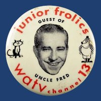 Junior Frolics Guest of Uncle Fred WATV Channel 13 Television Newark, NJ Souvenir Pinback Button 1950's rare