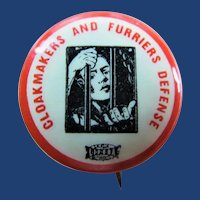 Cloakmakers and Furriers Defense Trade Unions Pinback Button Rare! ca. 1927