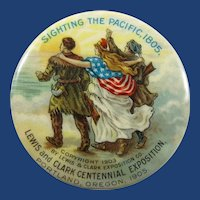 1905 Lewis & Clark Centennial Exposition Souvenir Pinback Button Portland, Oregon