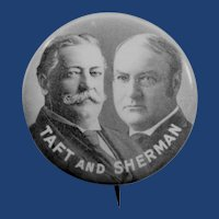 "1908 Taft and Sherman Jugate Political Presidential Campaign Pinback Button 1-1/4"""