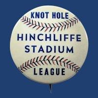 Hinchliffe Stadium Knot Hole League Paterson, NJ Negro Baseball League Pinback Button 1930s-1940s
