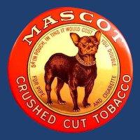 Mascot Crushed Cut Tobacco Advertising Dog Pocket Mirror ca. 1910