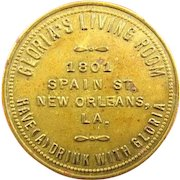 New Orleans, La. Saloon Bawdy House Brass Token Gloria's Living Room $1.00 In Trade Original Not A Reproduction!
