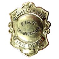 Gloucester City, NJ Fire Commissioner Fire Department Badge ca. 1920's