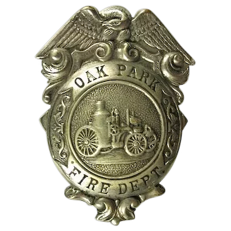 Oak Park (West Side Chicago) Illinois Fire Department Fire Badge early 1900's