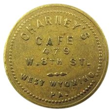 "Charney's Cafe West Wyoming Pa ""Good For 10 cents Trade"" Token ca. earlier 1900's"