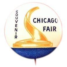 1933 Chicago Worlds Fair Souvenir Pinback Button