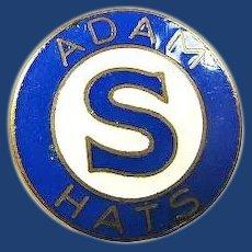 Adam Hat Company Pin ca. 1930s-1940s