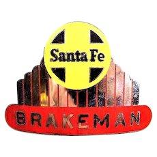 "Santa Fe Railroad San Francisco ""Chief"" Brakeman Cap Insignia ca. 1950's"