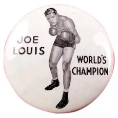 Joe Louis World's Champion Heavy Weight Boxer Souvenir Pinback Button ca. 1940's
