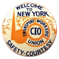 1939 New York World's Fair Welcome to New York Transport Workers Union Pinback Button