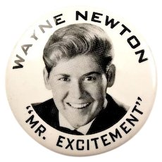 """Wayne Newton """"Mr. Excitement"""" Mr. Las Vegas Singer Entertainer Souvenir Pinback Button earlier 1960's"""