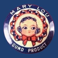 Mary Lou Doll A Gund Product Toy Advertising Pinback Button 1930's