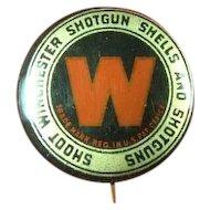 Shoot Winchester Shotgun Shells and Shotguns Advertising Pinback Button ca. 1900