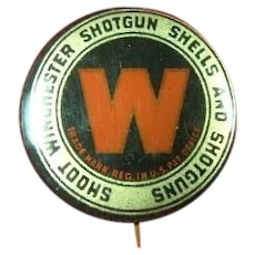 Shoot Winchester Shotgun Shells and Shotguns Advertising Pinback Button ca. 1900