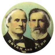 1908 Bryan and Kern Jugate Presidential Campaign Pinback Button W & H