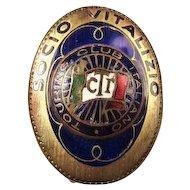 "Touring Club of Italy ""Socio Vitalizio"" (Life Member) Pin ca. 1900-1937"