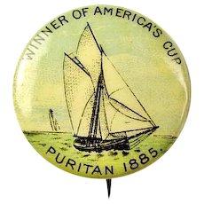 Americas Cup Winner 1885 Puritan American Pepsin Gum Co. Premium Pinback Button ca. 1896