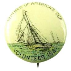 Americas Cup Winner 1887 Volunteer American Pepsin Gum Co. Premium Pinback Button ca. 1896