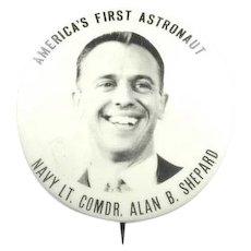 Alan B. Shepard America's First Astronaut Pinback Button 1961