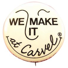 """Carvel Ice Cream Company """"We Maker It At Carvel"""" Advertising Pinback Button ca.1960's"""