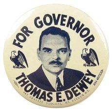 "For Governor Thomas E. Dewey Campaign Pinback Button 1940s 2-1/2"""