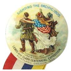 1905 Lewis and Clark Centennial Exposition Portland Oregon Celluloid Souvenir Pinback Button and Ribbon