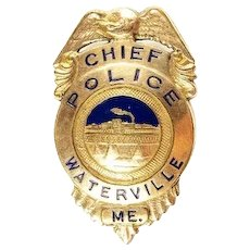 Waterville Maine Chief of Police Breast Badge ca. 1950's G.F.