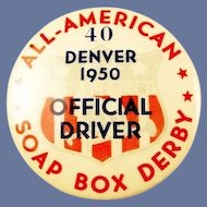 All American Soap Box Derby Official Driver #40 Denver 1950 Pinback Badge