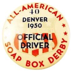 All American Soap Box Derby Official Driver #40 Denver 1950 Pinback Badge