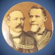 1904 Alton Parker & Henry Davis Democratic Presidential Campaign Pinback Button