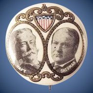 1908 Taft and Sherman Jugate Political Presidential Campaign Pinback Button W & H