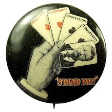"Classic 1904 Teddy Roosevelt ""Stand Pat!"" Political Campaign Pinback Button Rare Size 1"""