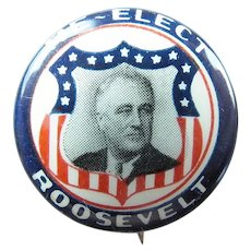 Scarce Franklin D. Roosevelt Red White and Blue Re-Elect Campaign Pinback Button