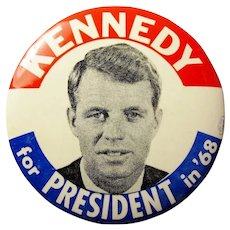 1968 (Robert) Kennedy for President in '68 Red White and Blue Pinback Button 3-1/2""