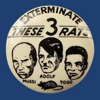 Original WWII Homefront Exterminate These 3 Rats Pinback Button Rare Size 7/8""